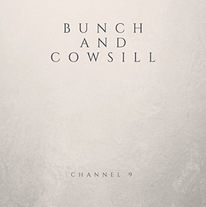 Channel9-BunchAndCowsill